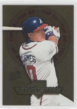 1997 Fleer Ultra - Top 30 - Gold #8 - Chipper Jones