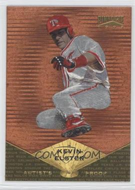 1997 Pinnacle - [Base] - Museum Collection Artist's Proof #67 - Kevin Elster