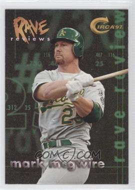1997 Skybox Circa - Rave Reviews #7 - Mark McGwire