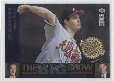 1997 Upper Deck Collector's Choice - The Big Show - World Headquarters Edition #1 - Greg Maddux