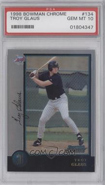1998 Bowman - [Base] #134 - Troy Glaus [PSA 10]