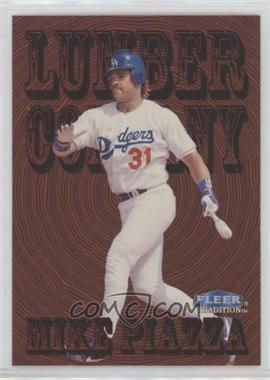 1998 Fleer Tradition - Lumber Company #11LC - Mike Piazza
