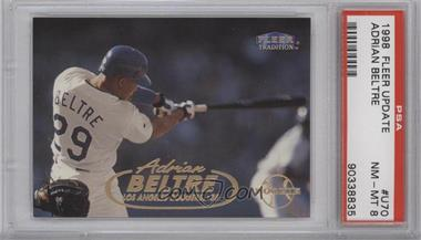 1998 Fleer Tradition Update - Factory Set [Base] #U70 - Adrian Beltre [PSA 8]