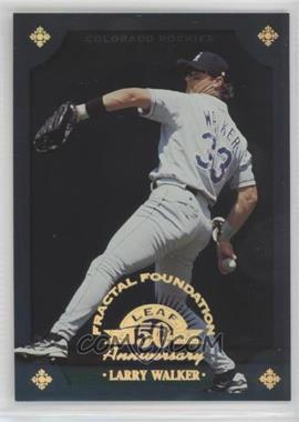 1998 Leaf Fractal Foundation - [Base] - Sample 3999 #114 - Larry Walker