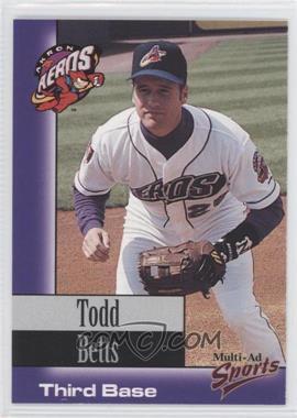 1998 Multi-Ad Sports Akron Aeros - [Base] #21 - Todd Betts