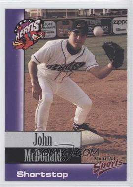 1998 Multi-Ad Sports Akron Aeros - [Base] #23 - John McDonald