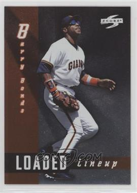 1998 Score - Loaded Lineup #LL6 - Barry Bonds