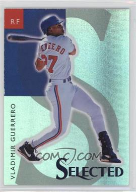 1998 Select Selected - Samples #1 - Vladimir Guerrero
