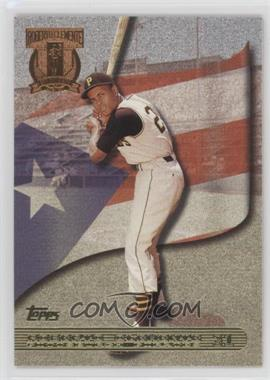 1998 Topps - A Tribute to Roberto Clemente #RC2 - Roberto Clemente