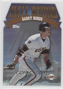 1998 Topps - Hall Bound #HB12 - Barry Bonds