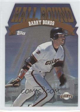 1998 Topps - Hall Bound #HB12 - Barry Bonds