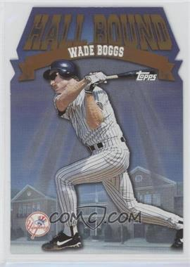 1998 Topps - Hall Bound #HB3 - Wade Boggs