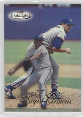 1998 Topps Gold Label - Class 1 - Black Label #21 - Roger Clemens
