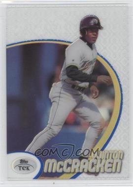 1998 Topps Tek - [Base] - Pattern 54 #82 - Quinton McCracken