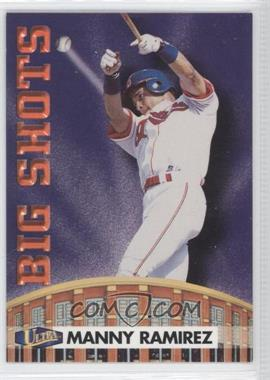 1998 Ultra - Big Shots #9BS - Manny Ramirez