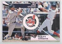 Jim Thome, Matt Williams