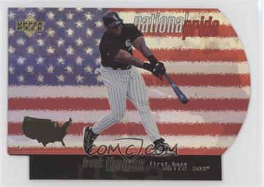 1998 Upper Deck - National Pride #NP33 - Frank Thomas