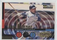 Jay Buhner (August 6-9)