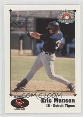 1999 Arizona Fall League Prospects - [Base] #17 - Eric Munson