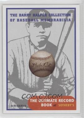 1999 Barry Halper Collection of Baseball Memorabilia Sotheby's - [Base] #1.1 - Babe Ruth
