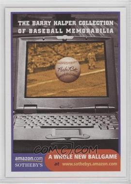 1999 Barry Halper Collection of Baseball Memorabilia Sotheby's - [Base] #14 - Internet Auction- A Whole New Ballgame