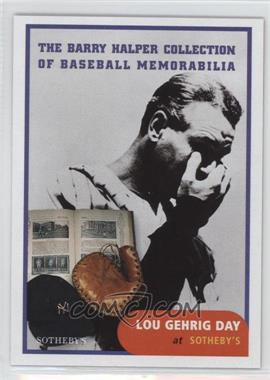 1999 Barry Halper Collection of Baseball Memorabilia Sotheby's - [Base] #3 - Lou Gehrig