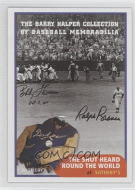 1999 Barry Halper Collection of Baseball Memorabilia Sotheby's - [Base] #7 - Bobby Thomson, Ralph Branca