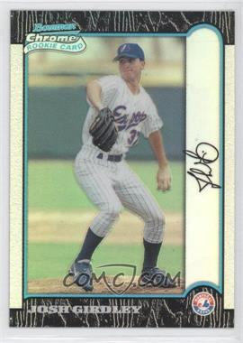 1999 Bowman Chrome - [Base] - Refractors #432 - Josh Girdley