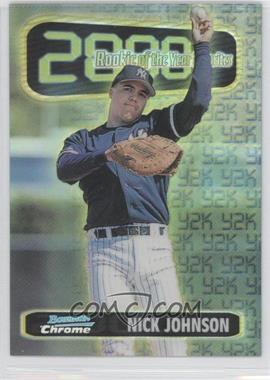 1999 Bowman Chrome - Rookie of the Year Favorites - Refractors #ROY10 - Nick Johnson