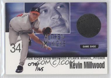 1999 EX Century - Authen-Kicks #3 AK - Kevin Millwood /165