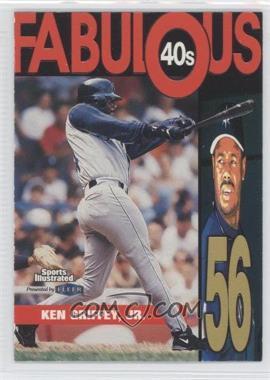 1999 Fleer Sports Illustrated - Fabulous 40s #3 FF - Ken Griffey Jr.
