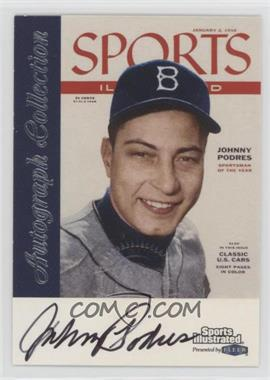 1999 Fleer Sports Illustrated Greats of the Game - Autographs #JOPO - Johnny Podres