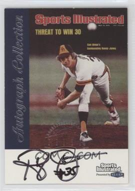 1999 Fleer Sports Illustrated Greats of the Game - Autographs #RAJO - Randy Jones