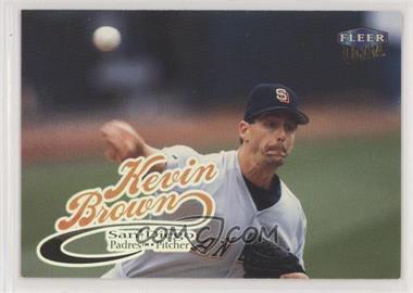 1999 Fleer Ultra - [Base] #90 - Kevin Brown [EXtoNM]
