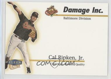 1999 Fleer Ultra - Damage Inc. #3 DI - Cal Ripken Jr.
