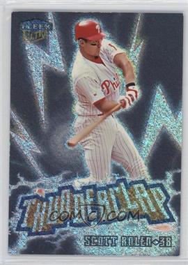 1999 Fleer Ultra - Thunderclap #15 TC - Scott Rolen