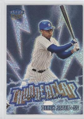 1999 Fleer Ultra - Thunderclap #6 TC - Derek Jeter