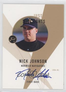 1999 Just Minors - Just Spotlights - Autographs [Autographed] #04 - Nick Johnson /100