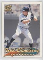Todd Dunwoody /199