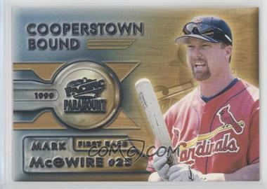 1999 Pacific Paramount - Cooperstown Bound #7 - Mark McGwire