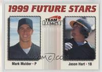 Mark Mulder, Jason Hart /900