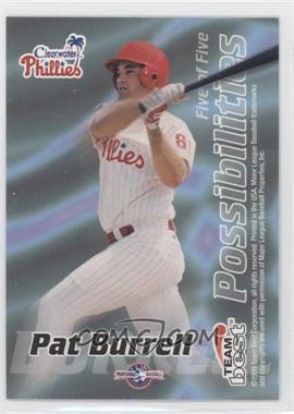 1999 Team Best - Possibilities #5 - Pat Burrell, Brad Pennington