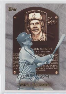 1999 Topps - Hall of Fame Collection #HOF1 - Mike Schmidt