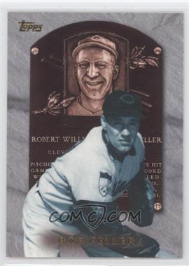 1999 Topps - Hall of Fame Collection #HOF9 - Bob Feller