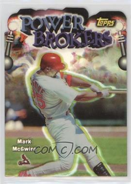 1999 Topps - Power Brokers - Refractor #PB1 - Mark McGwire