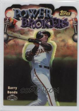 1999 Topps - Power Brokers - Refractor #PB12 - Barry Bonds