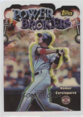 1999 Topps - Power Brokers - Refractor #PB17 - Nomar Garciaparra