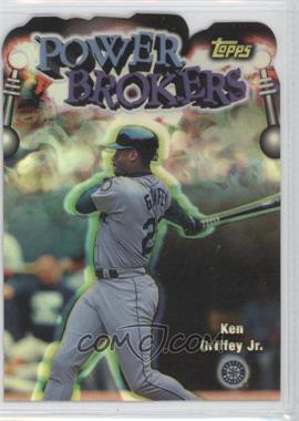 1999 Topps - Power Brokers - Refractor #PB3 - Ken Griffey Jr.