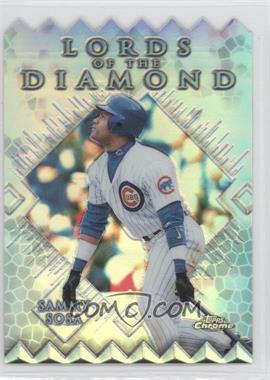 1999 Topps Chrome - Lords of the Diamond - Refractor #LD3 - Sammy Sosa