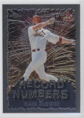 1999 Topps Chrome - Record Numbers #RN1 - Mark McGwire